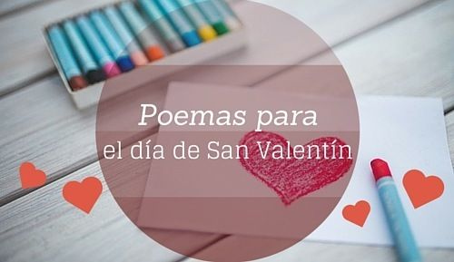 Poemas para el día de San Valentín