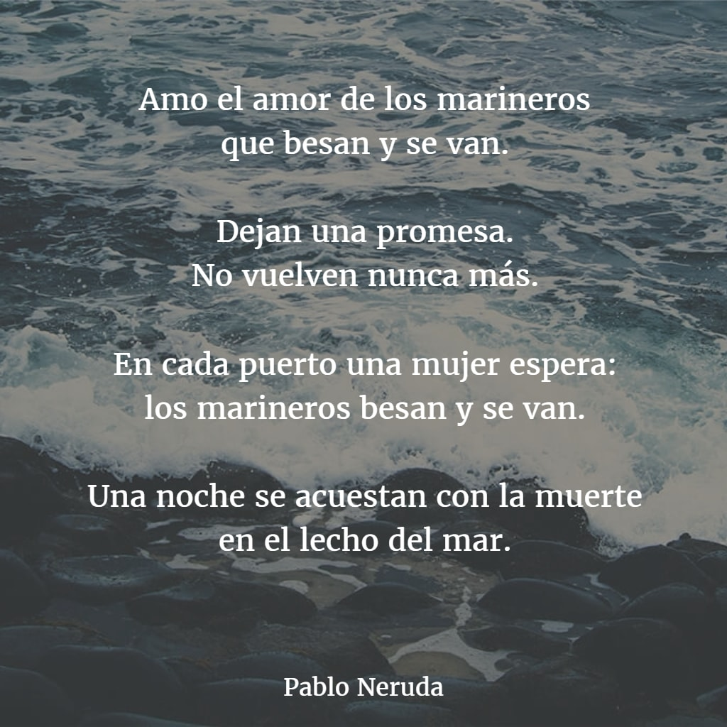 Pablo Neruda - Pablo Neruda Poems - Poem Hunter